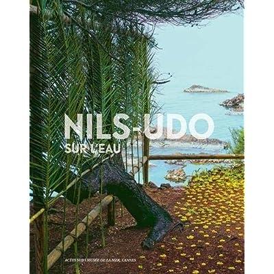Nils-Udo sur l'eau