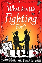 What Are We Fighting For? (Macmillan Poetry): New Poems About War