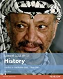 Edexcel GCSE (9-1) History Conflict in the Middle East, c1945-1995 Student Book (EDEXCEL GCSE HISTORY (9-1))