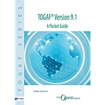 TOGAF® Version 9.1 - A Pocket Guide (TOGAF Series)