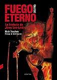 Fuego Eterno. La Historia De Jerry Lee Lewis