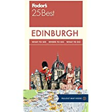 Fodor's 25 Best Edinburgh