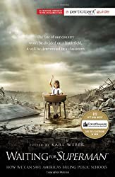 [Waiting for Superman: How We Can Save America's Failing Public Schools] (By: Participant Media) [published: September, 2010]