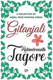 Gitanjali: A Collection of Nobel Prize Winning Poems (General Press)