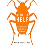 Here To Help: Pest Management Solutions For Commercial Properties (English Edition)