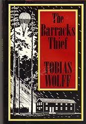 The Barracks Thief by Tobias Wolff (1984-08-06)