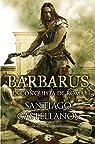 Barbarus. La Conquista De Roma. El Ocaso De Roma par Castellanos