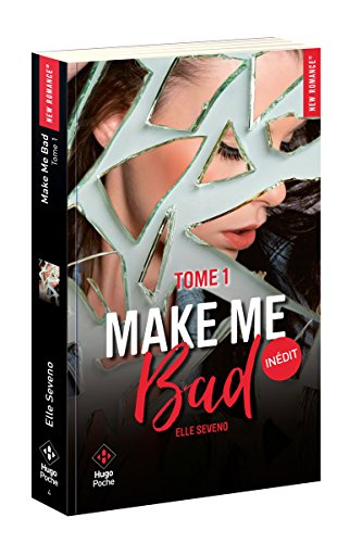 Make me bad - tome 1