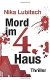Mord im 4. Haus von Nika Lubitsch