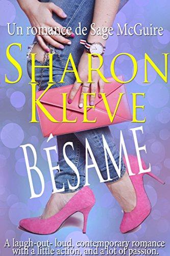 Bésame - Un romance de Sage McGuire por Sharon Kleve