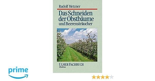 Geliebte Das Schneiden der Obstbäume und Beerensträucher Ulmer Fachbücher #SA_62