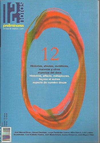 DOCE NOTAS PRELIMINARES. REVISTA DE MUSICA Y ARTE. N. 12. HISTORIAS, AFECTOS, METAFORAS, MANERAS Y OTROS ASPECTOS DEL DOCE.