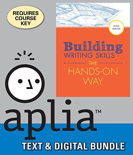 Building Writing Skills the Hands-on Way + Aplia, 1 Term Printed Access Card