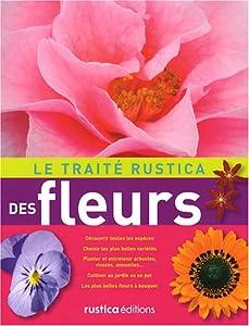 """Afficher """"Le traité """"Rustica"""" des fleurs"""""""