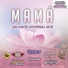 Mama Un Amor Universal 2018 (Various Artists)