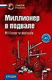 Millioner w podwale: Russisch A1 (Compact Lernkrimi - Kurzkrimis)