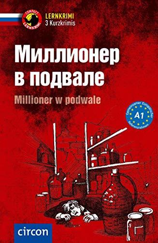 Millioner w powdale: Russisch A1 (Compact Lernkrimi - Kurzkrimis)