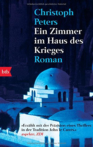Ein Zimmer im Haus des Krieges: Roman (Krieg Haus)