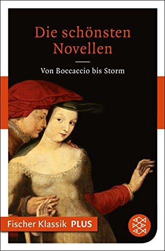 Die schönsten Novellen: Von Boccaccio bis Storm (Fischer Klassik)