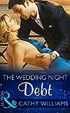 The Wedding Night Debt (Mills & Boon Modern)