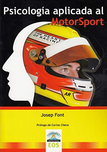 Psicología aplicada al motosport (Psicología del Deporte) por JOSEP FONT