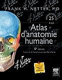 Atlas d'anatomie humaine de Frank Netter (3 juin 2015) Broché