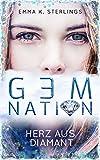 Gem Nation: Herz aus Diamant (Gem-Reihe 1)