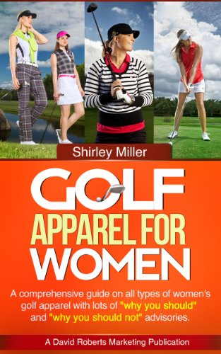 Golf Apparel for Women - Ladies Golf Clothes (English Edition) -