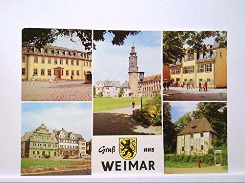 AK Weimar/Gruß aus....Mehrbildkarte mit Goethehaus, Schloß, Schillerhaus,Stadthaus und...