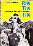 Rin Tin Tin und Rusty. Bd. 4. Feuerschein über dem Sattel-Pass