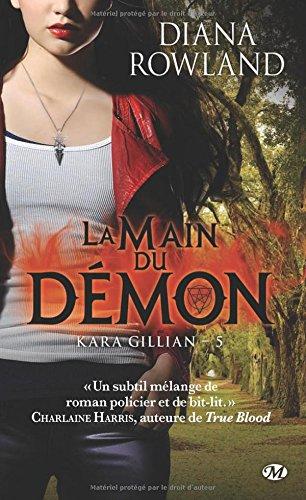 Kara Gillian, Tome 5 : La main du démon par Diana Rowland