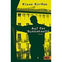 Auf der Sonnenseite: Roman