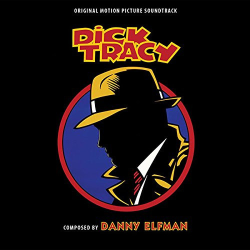 Dick Tracy [Expanded Edition] (Dick Danny Tracy Elfman)