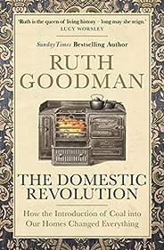 The Domestic Revolution (English Edition)