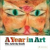 A Year in Art: The Activity Book by Christiane Weidemann (2015-08-01)