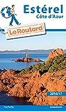 Guide du Routard Estérel  2016/2017 par Guide du Routard