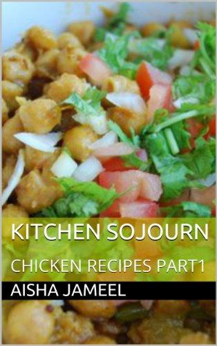 Kitchen Sojourn (Chicken Recipes Book 1) (English Edition)