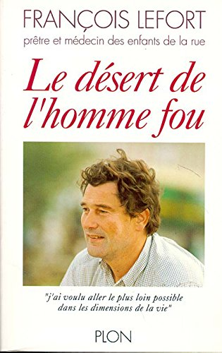 DESERT DE L HOMME FOU