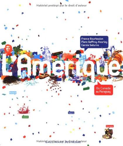 L'Amérique par France Bouboulon, Flore Geoffroy-Kearley, Carole Saturno