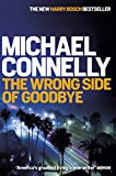 Image of The Wrong Side of Goodbye (Harry Bosch Series) (English Edition)