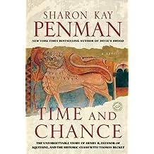 Time and Chance: A Novel (Ballantine Reader's Circle) by Sharon Kay Penman (2003-02-04)