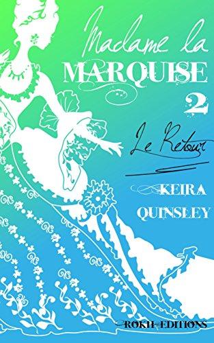 madame-la-marquise-2-le-retour