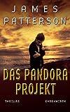 James Patterson: Maximum Ride - Das Pandora Projekt