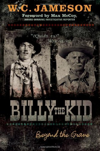 Billy the Kid: Beyond the Grave by W.C. Jameson (2008-08-07)