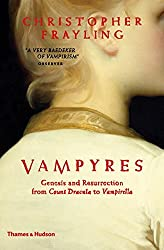Vampyres: Genesis and Resurrection from Count Dracula to Vampirella