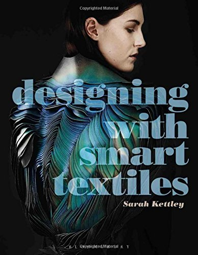 Designing with Smart Textiles (Required Reading Range) par Sarah Kettley