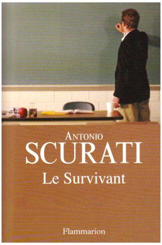 Le Survivant par Antonio Scurati