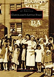 Cleveland's Little Italy (Images of America: Ohio) by Sandy Mitchell (2008-06-02)