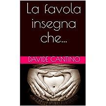 La favola insegna che... (SERMONI DESISTENZIALI) (Italian Edition)