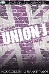 101 Amazing Union J Facts (English Edition)